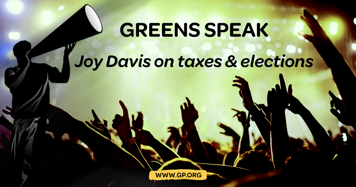 Greens-Speak-Joy-Davis-on-Taxes.jpg