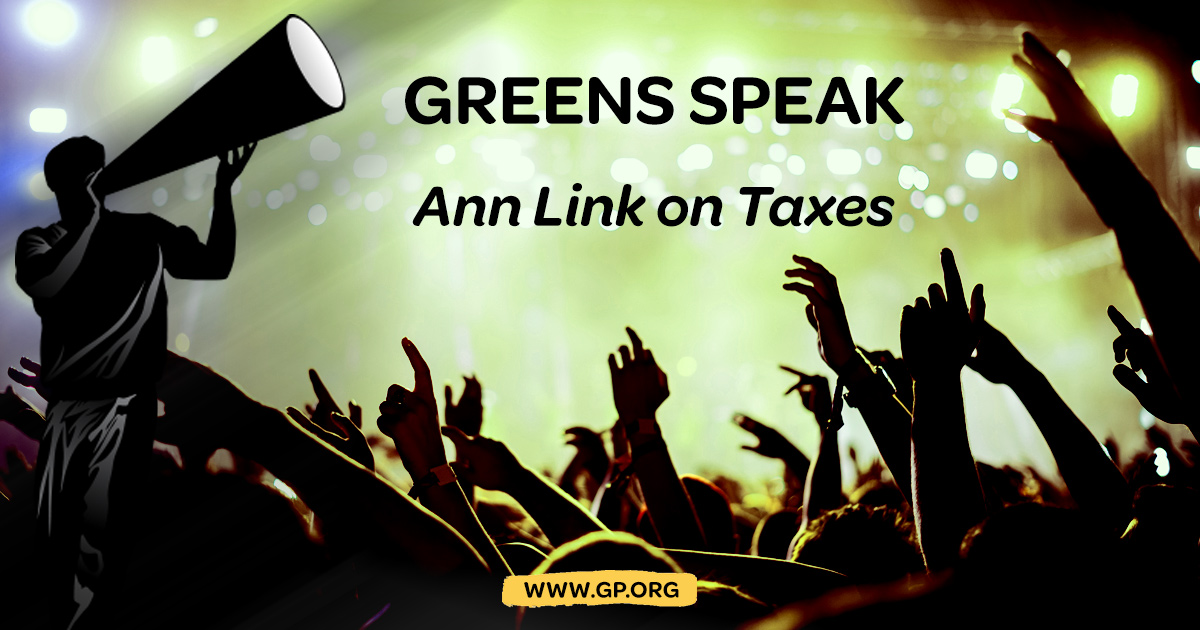 Greens-Speak-Ann-Link-on-taxes.jpg