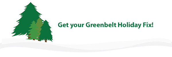 Photo – Get your Greenbelt Holiday Fix