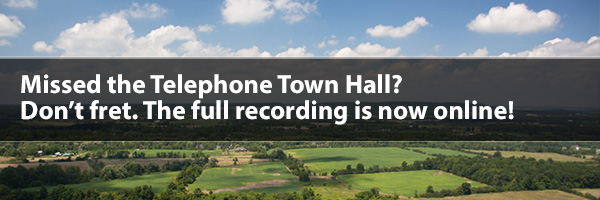 Photo – Missed the Telephone Town Hall? Don't Fret. The full recording is now online!