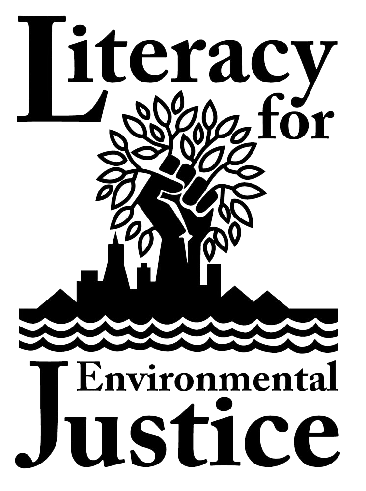 Literacy for Environmental Justice