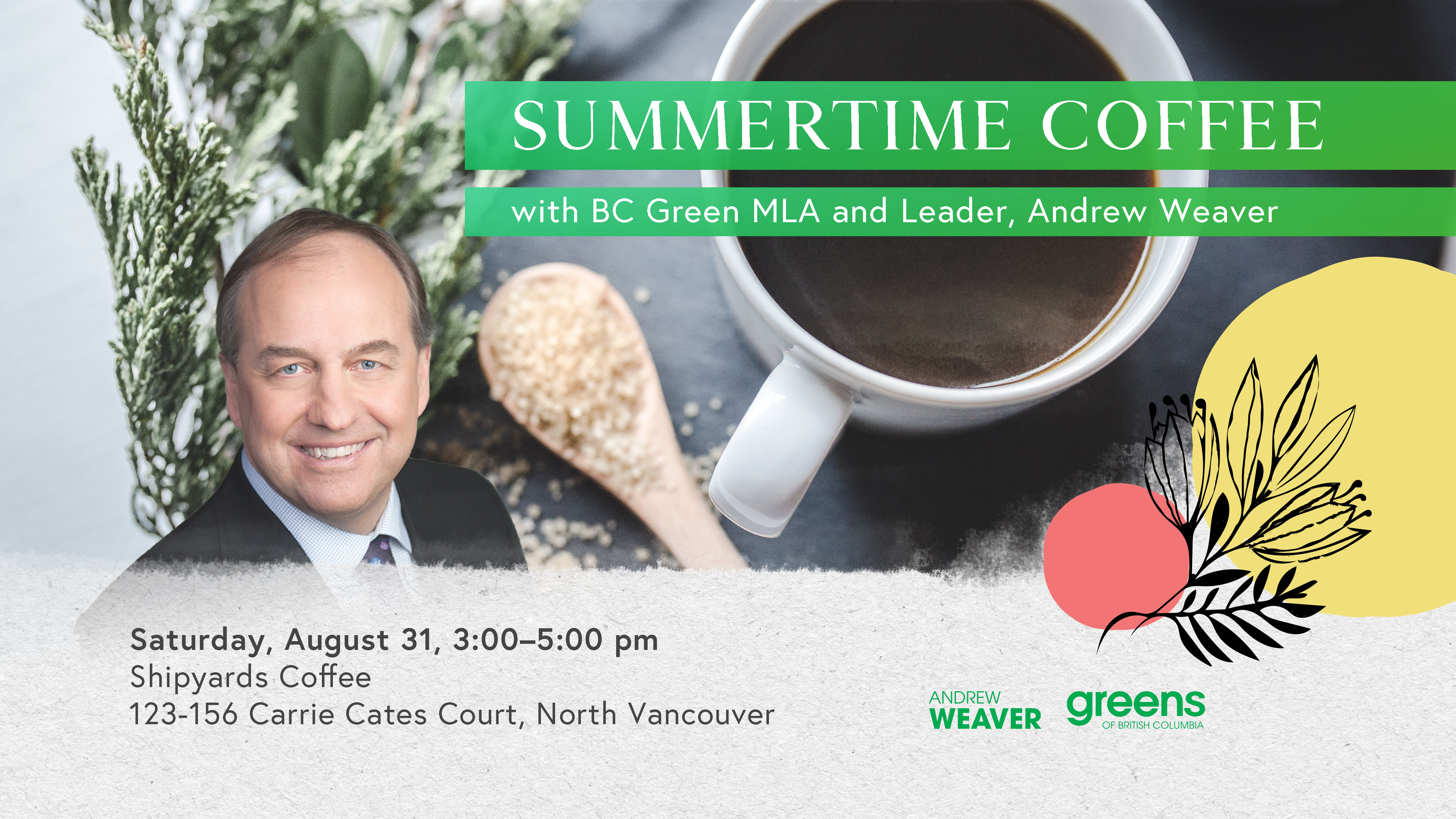 190731_-_North_Shore_-_Summertime_Coffee_with_Andrew_Weaver_-_Facebook_Event_Photo.jpg