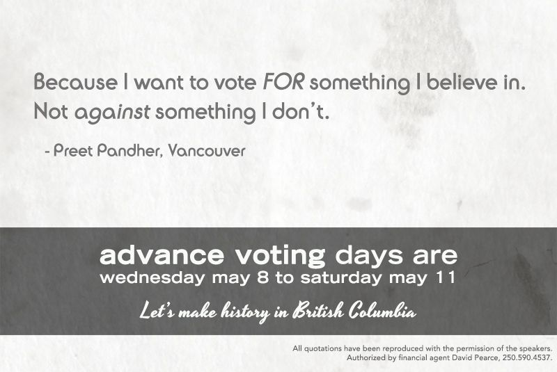 """Because I want to for FOR something I believe in. Not /against/ something I don't."" - Preet Pandher, Vancouver"