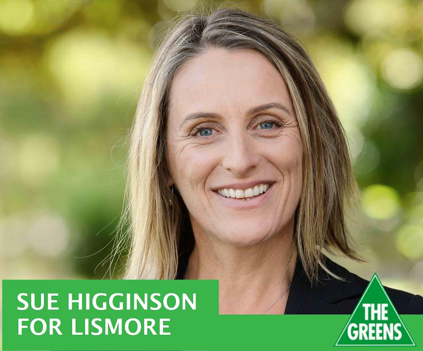 Sue Higginson for Lismore