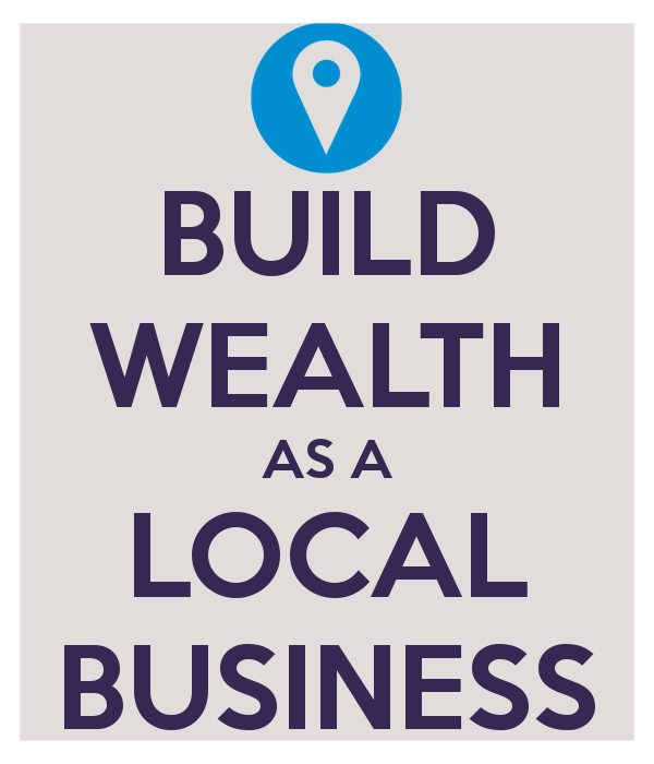 build-wealth-as-a-local-business_bordered.png