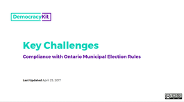 Key Challenges: Compliance with Ontario Municipal Election Rules