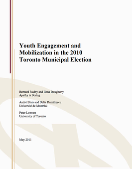 Youth Engagement and Mobilization in the 2010 Toronto Municipal Election