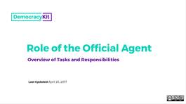 Role of the Official Agent