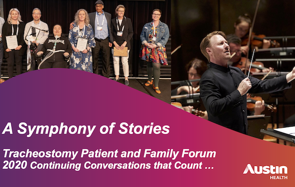 Tracheostomy Patient and Family Forum 2020 - Guest Speaker Benjamin Northey