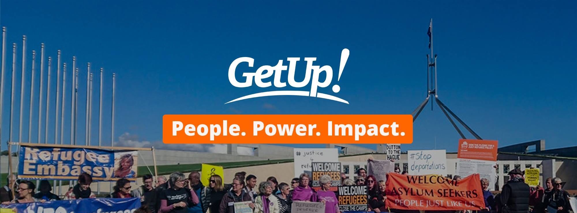 GetUp - People. Power. Impact
