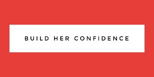 build-her-confidence-button.jpg