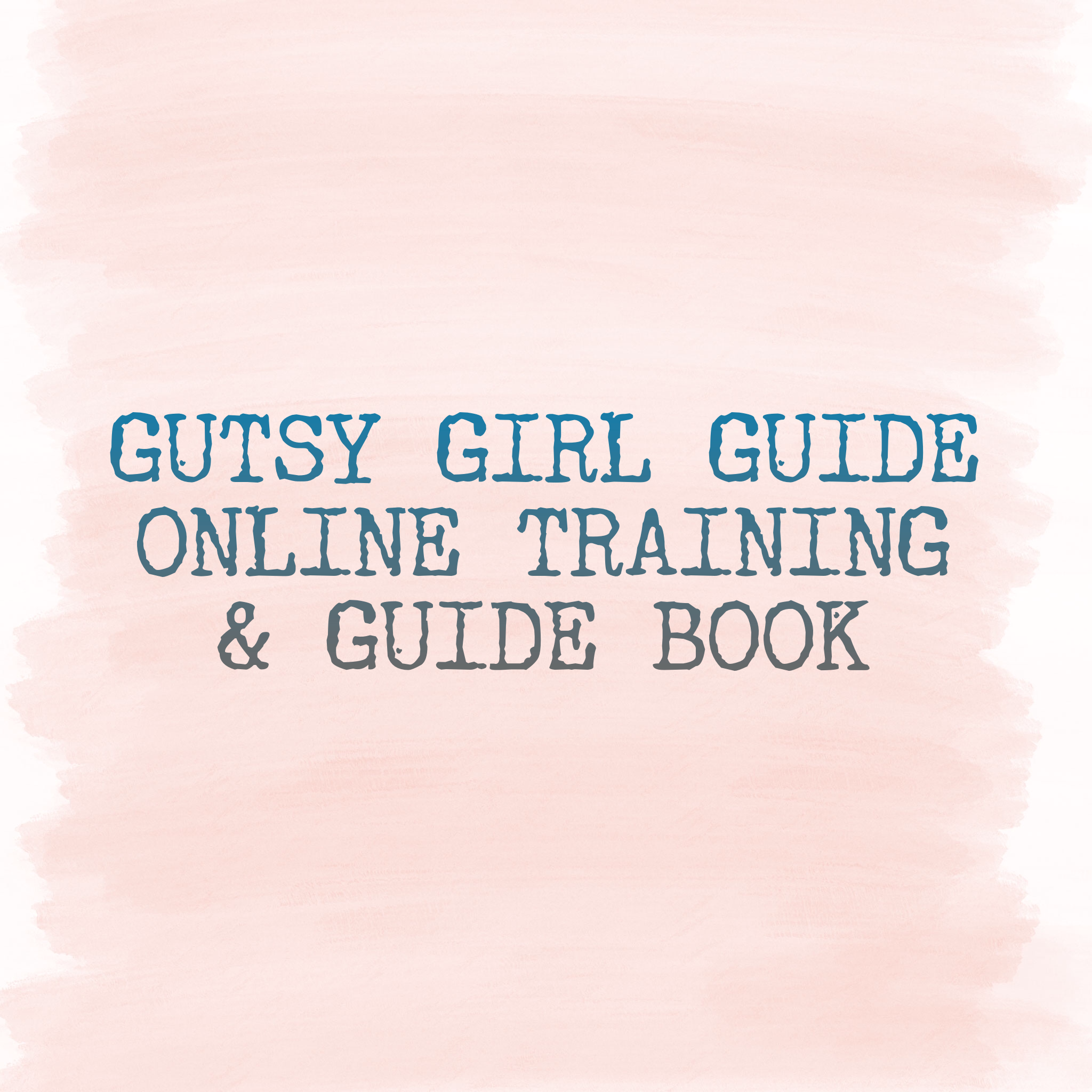 Gutsy_Girl_Guide_Training_Course.png