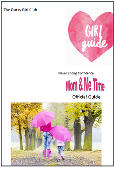Girl_Guide_Mom_and_Me_Time_webpage_small_gutsygirlclub.png