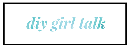 diy-girl-talk-gutsygirlclub.PNG