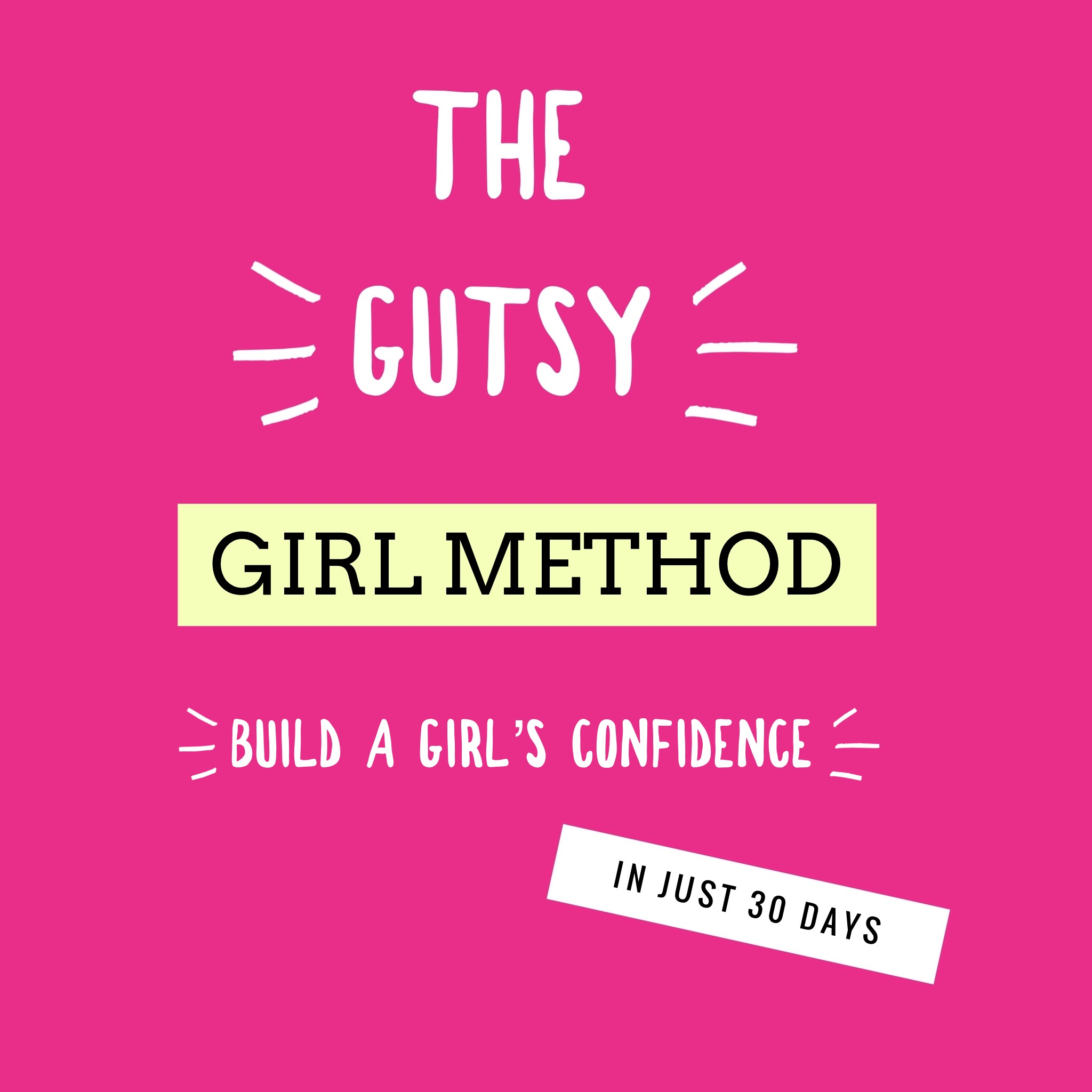 the-gutsy-girl-method-gutsygirlclub.jpg