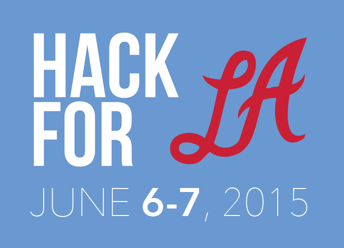 Save the Date Hack for LA June 6-7 2015