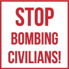 STOP-BOMBING-CIVILIANS_Square_Picto_framed_red_white.jpg