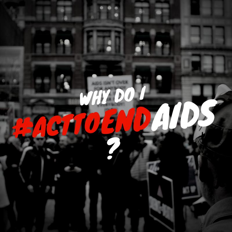 ActToEndAIDS_FB_IG-whydoi.png