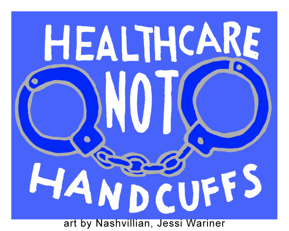 healthcarenothandcuffs_copy.jpg