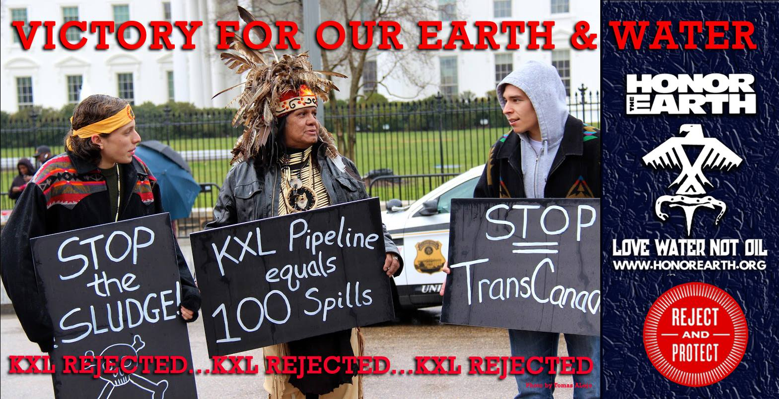 Obama Rejects Keystone Xl Pipeline Honor The Earth