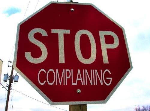 stop_complaining.jpg