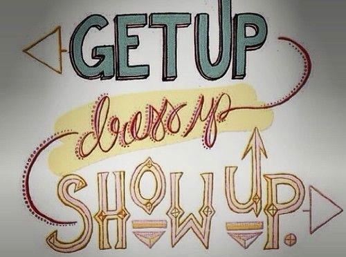 show_up.jpg