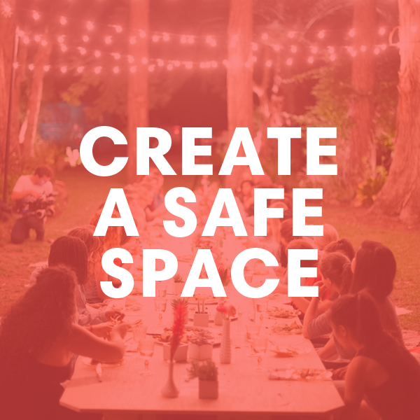 Create a Safe Space