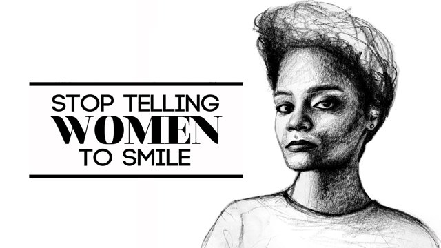 stop_telling_women_to_smile.jpg