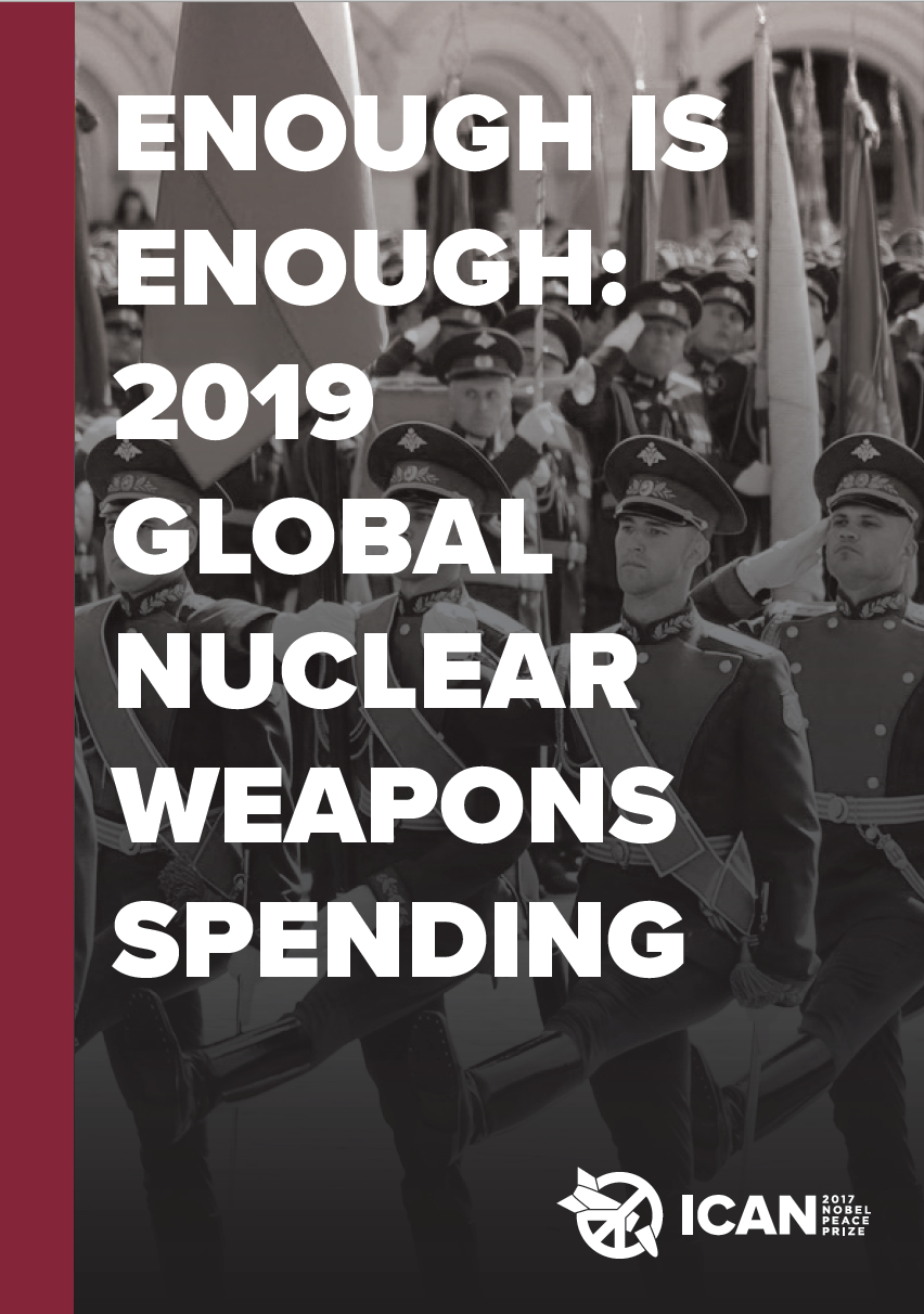 Report Cover Enough is Enough: Global Nuclear Weapons Spending 2020