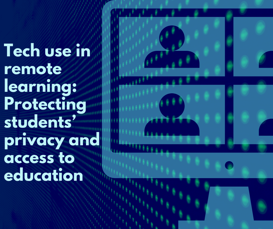 Policy recommendations for tech use in remote learning: Protecting students' privacy and access to education