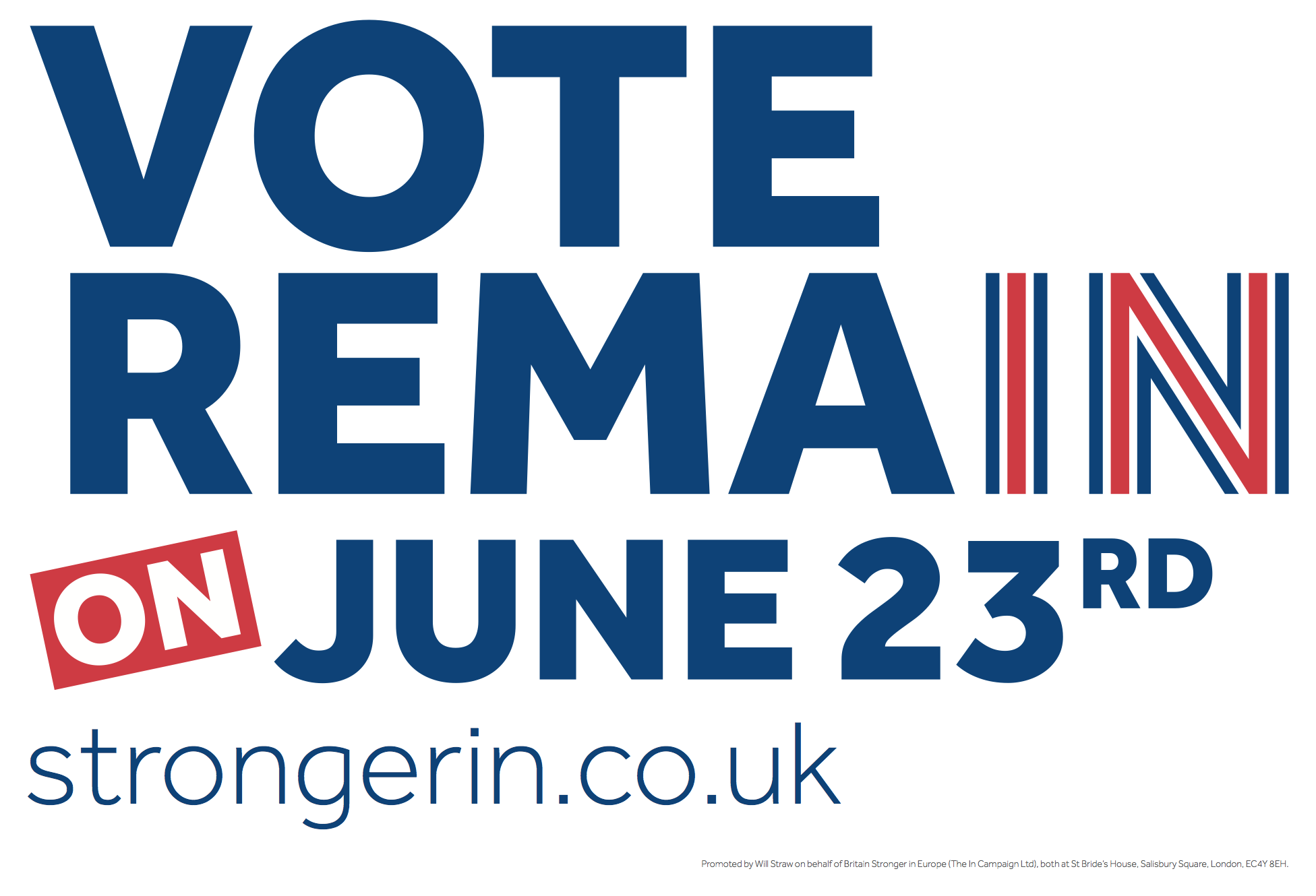 Campaign materials - Britain Stronger In Europe