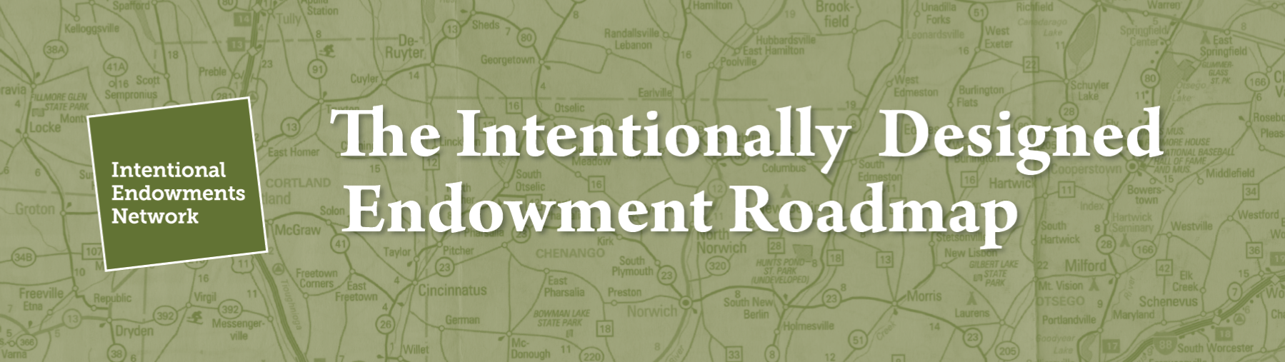 Title: The Intentionally Designed Endowment Roadmap