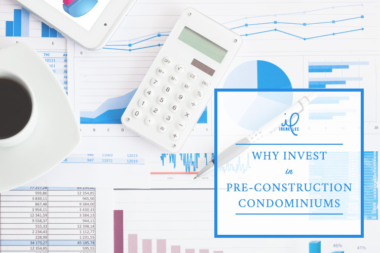 Blog Post: Why Invest In Pre-Construction Condominiums