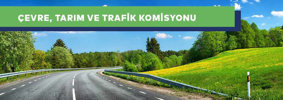 Çevre, Tarım ve Trafik Komisyonu
