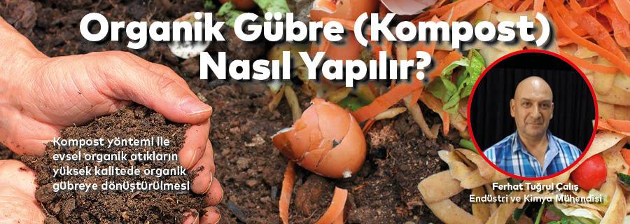 Kompost Yöntemi ile Atıkların Organik Gübreye Dönüştürülmesi