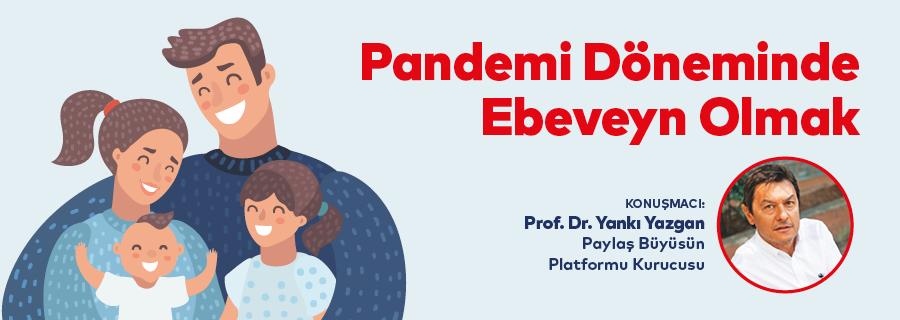 Pandemi Döneminde Ebeveyn Olmak
