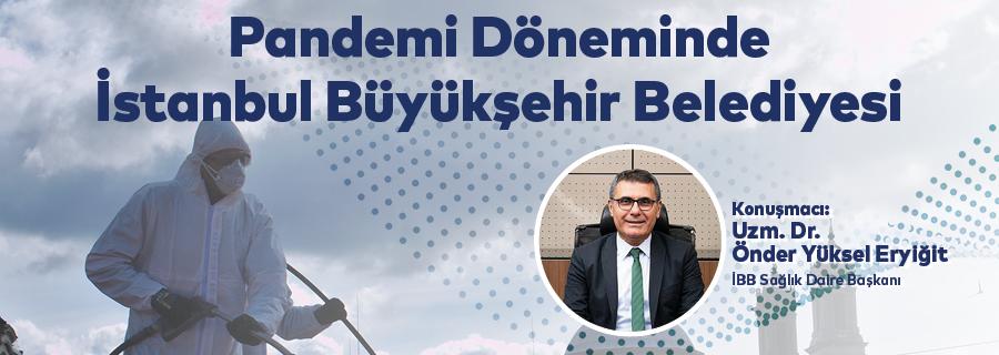 Pandemi Döneminde İstanbul Büyükşehir Belediyesi