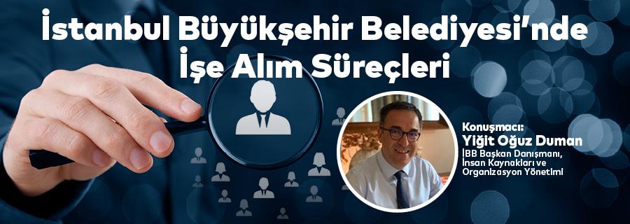 İstanbul Büyükşehir Belediyesi'nde İşe Alım Süreçleri