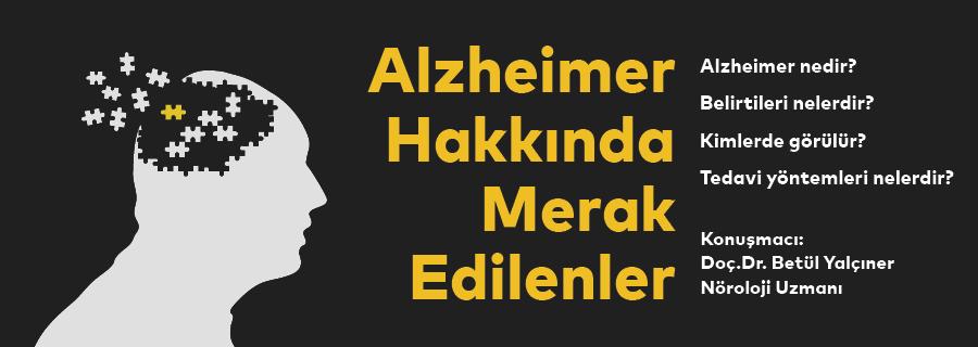Alzheimer Hakkında Merak Edilenler