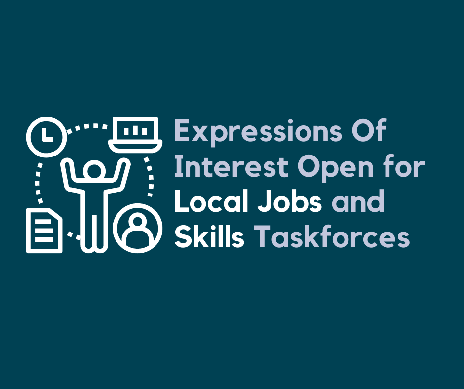 Expressions of Interest Open For Local Jobs and Skills Taskforces