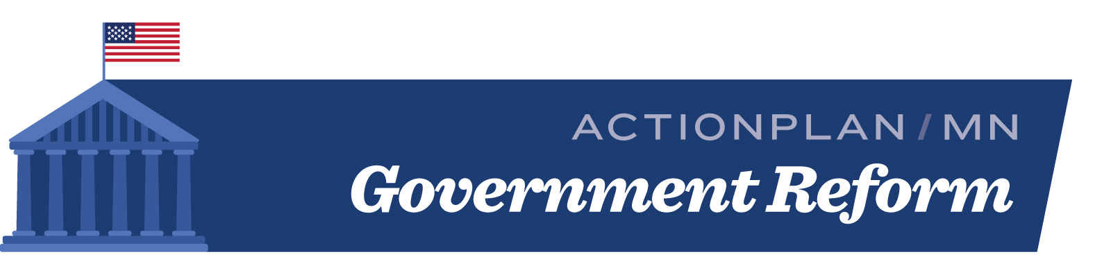 ActionPlanMN #1 Government Reform