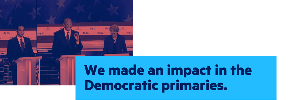 We made an impact in the Democratic primaries