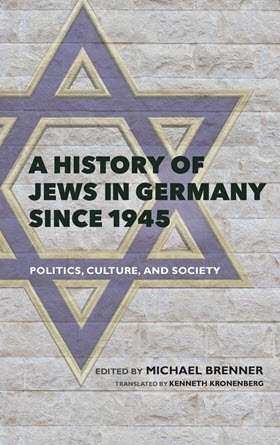A_History_of_Jews_in_Germany_Since_1945_-_Politics__Culture__and_Society-1.jpg