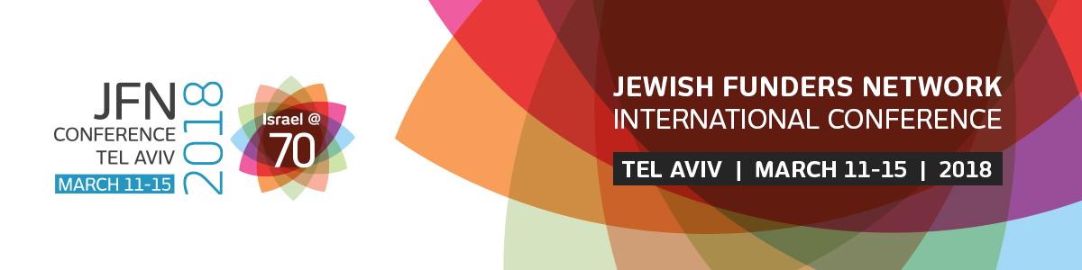 JFN 2018 International Conference—Tel Aviv - Jewish Funders Network