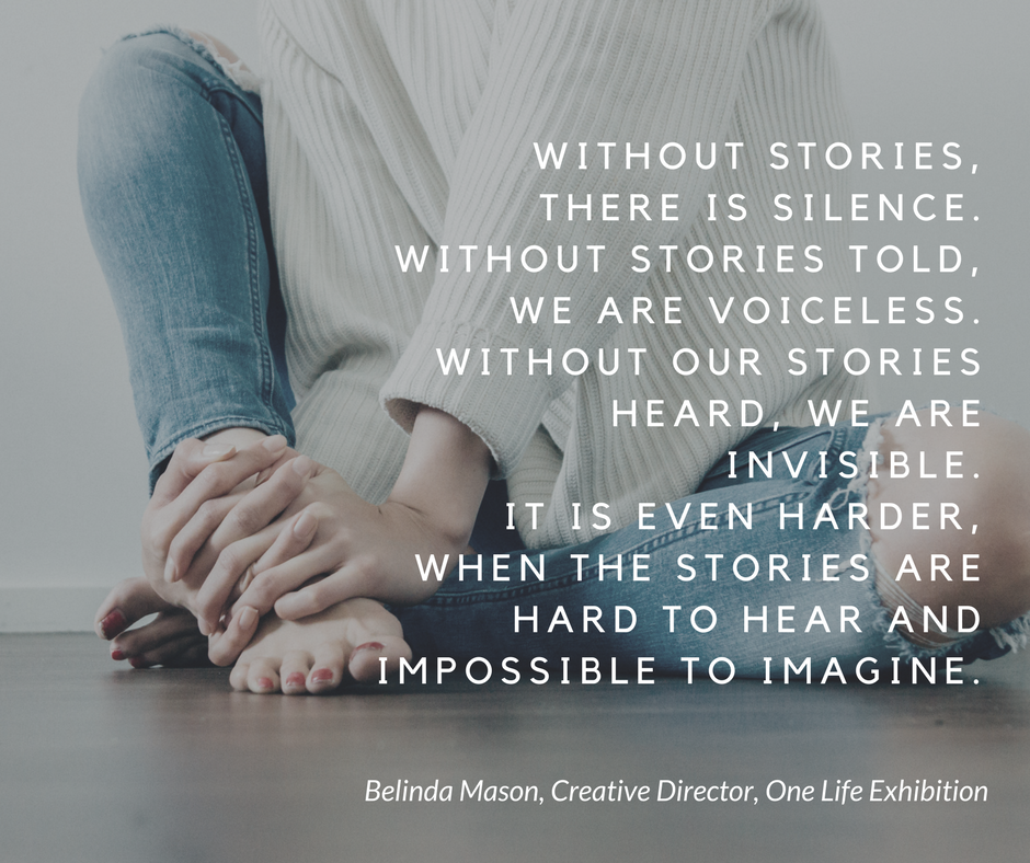 without_stories__there_is_silence._Without_stories_told__we_are_voiceless._Without_our_stories_heard__we_are_invisible._It_is_even_harder__when_the_stories_are_hard_to_hear_and_impossible_to_imagine..png