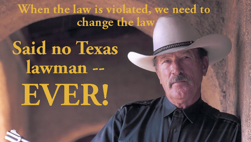 Change_Law_Not_Enforce_-_Said_No_Texas_Lawman_Ever_-_Slider_800_X_454.png