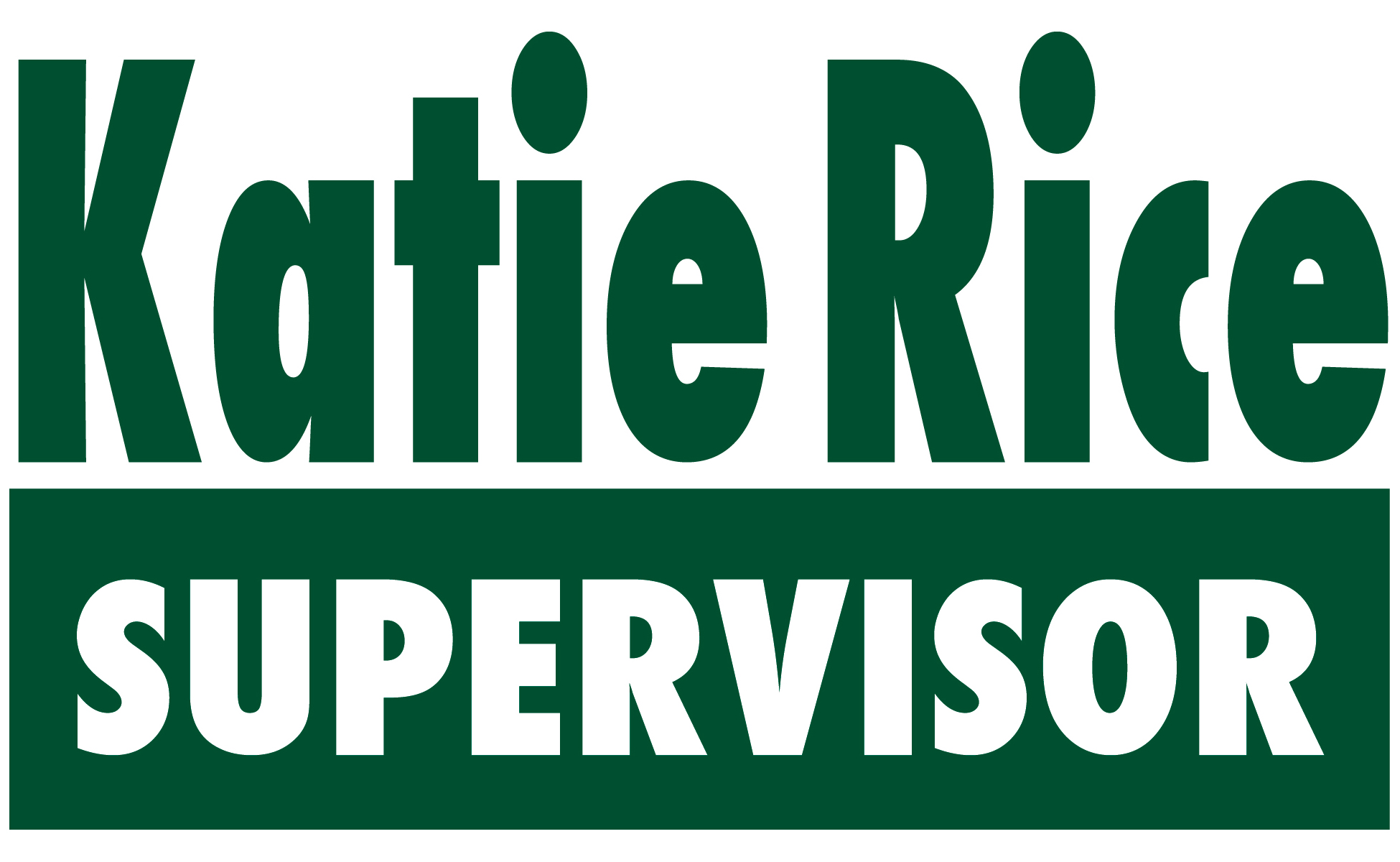 Katie Rice for Supervisor