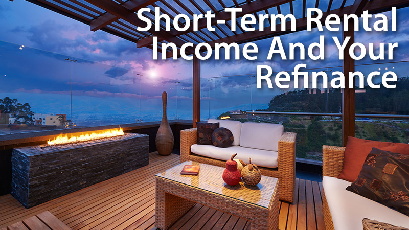Short-Term-Rental-Income-And-Your-Refinance.jpg