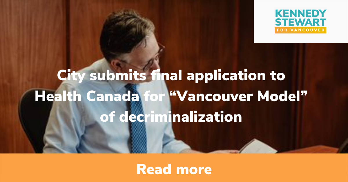"""City submits final application to Health Canada for """"Vancouver Model"""" of decriminalization"""
