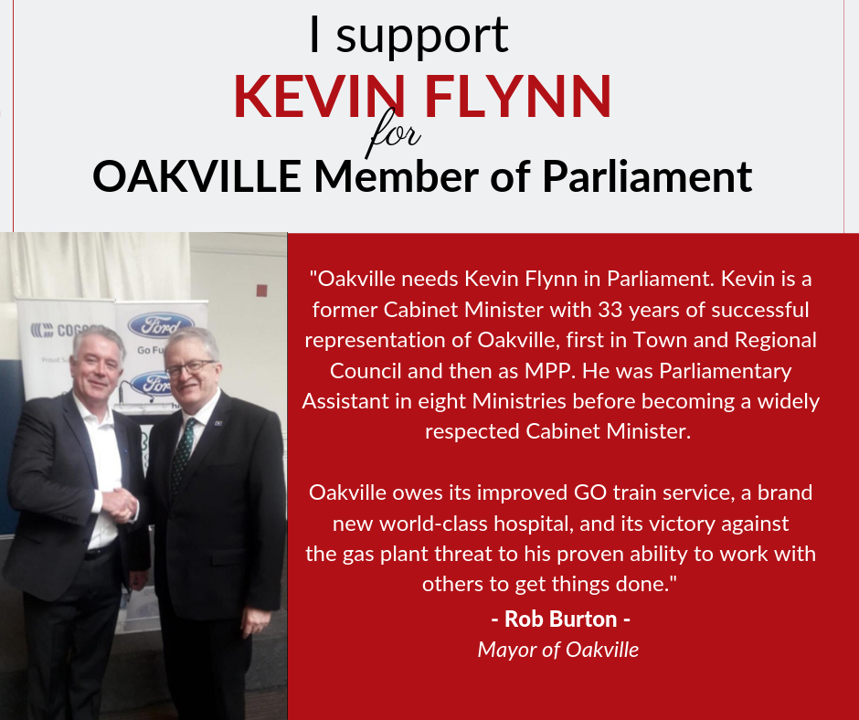 Rob Burton, Mayor of Oakville, supports Kevin Flynn for Oakville member of Parliament.